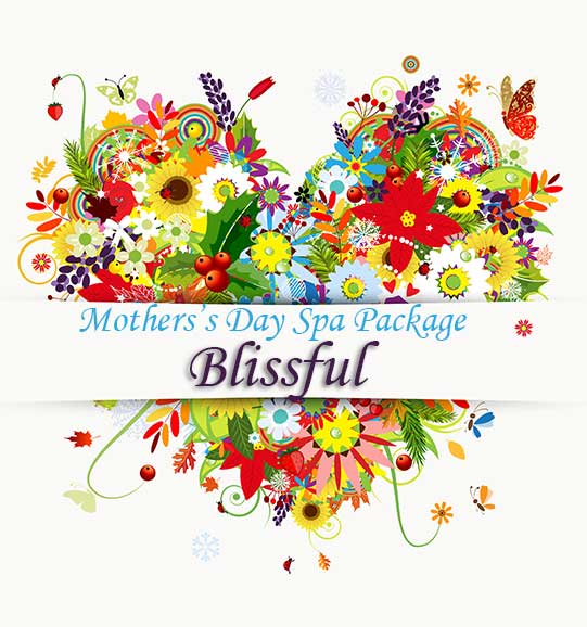 Mother's Day Spa Package Blissful