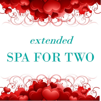Extended Spa for Two Valentines day spa special
